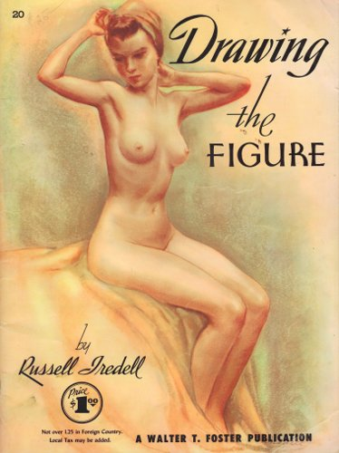 [Image: Drawing the Figure, Russell Tredell, Walter T. Foster, 1955.]