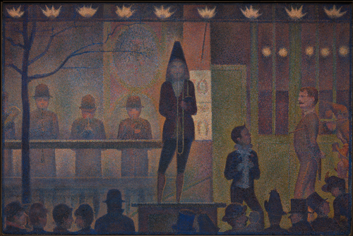 [Image: Georges Seurat, Circus Sideshow (Parade de cirque), 1887–88, oil on canvas, 39 1/4 x 59 inches, courtesy of the Metropolitan Museum of Art]